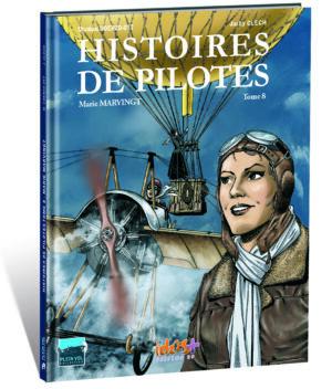 HISTOIRES DE PILOTES TOME 8