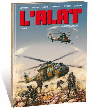 L'ALAT TOME 1 – LES ANGES GARDIENS