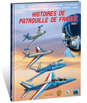 HISTOIRES DE PATROUILLE DE FRANCE – T1