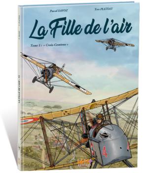 LA FILLE DE L'AIR – TOME 1 – « CROIX COMTESSE »