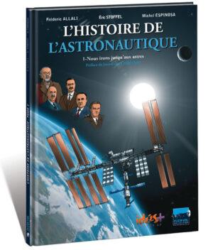 L'HISTOIRE DE L'ASTRONAUTIQUE – TOME 1