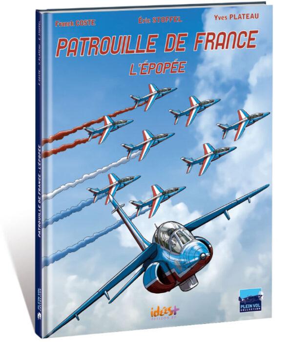PATROUILLE DE FRANCE – L'ÉPOPÉE