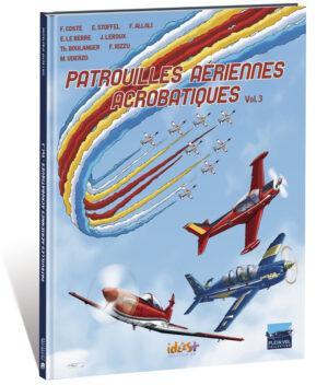 PATROUILLES AÉRIENNES ACROBATIQUES VOL.3
