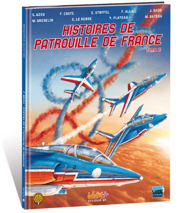 HISTOIRES DE PATROUILLE DE FRANCE – T2