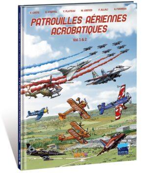 PATROUILLES AÉRIENNES ACROBATIQUES VOL. 1 & 2