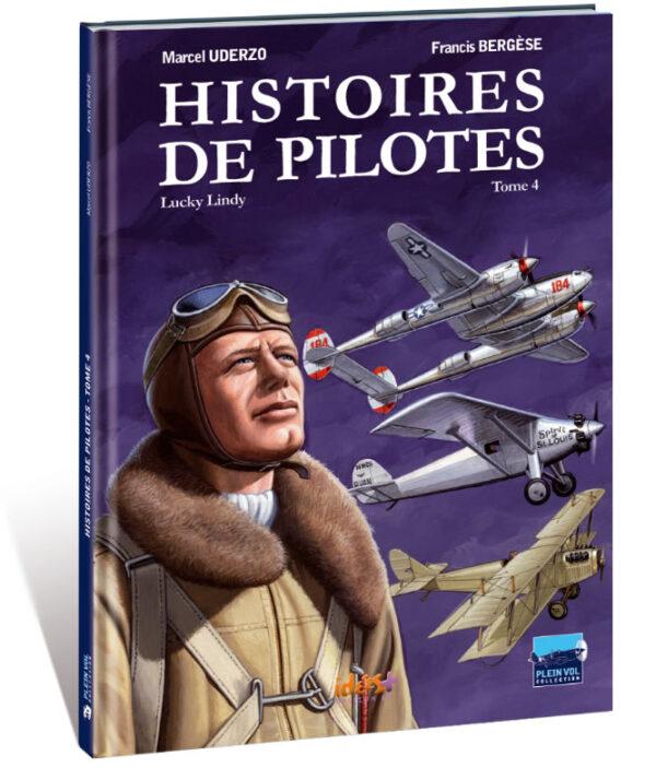 HISTOIRES DE PILOTES TOME 4