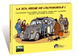 LA 2 CV, REINE DE L'AUTOMOBILE !