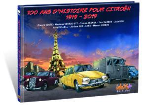 100 ANS D'HISTOIRE POUR CITROËN