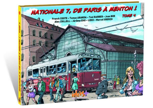 NATIONALE 7, DE PARIS À MENTON – TOME 4