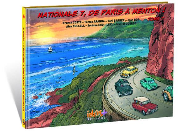 NATIONALE 7, DE PARIS À MENTON – TOME 7