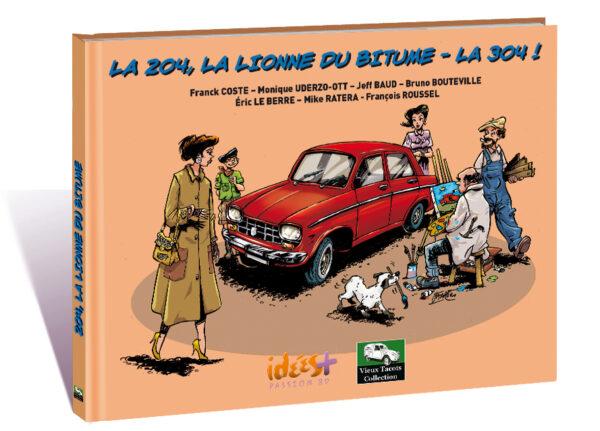 LA 204, LA LIONNE DU BITUME – LA 304 !