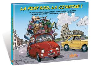 LA FIAT 500, LA CITADINE !