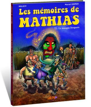 LES MÉMOIRES DE MATHIAS – TOME 2