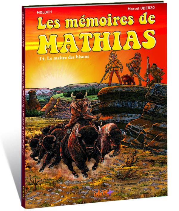 LES MÉMOIRES DE MATHIAS – TOME 4