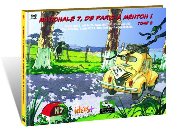 NATIONALE 7, DE PARIS À MENTON – TOME 2