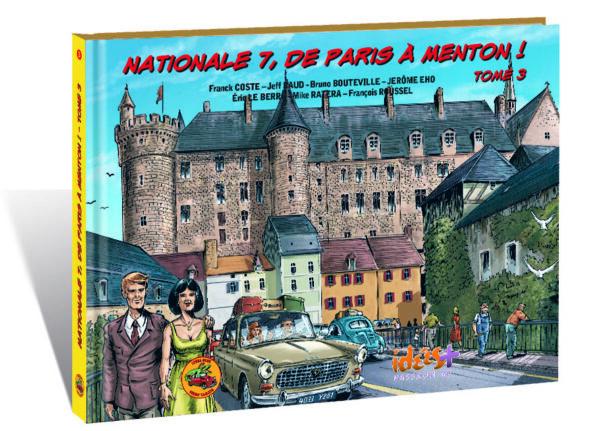 NATIONALE 7, DE PARIS À MENTON – TOME 3