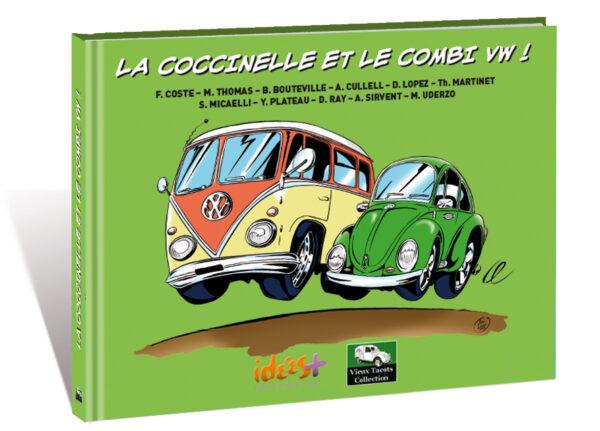 LA COCCINELLE ET LE COMBI VW