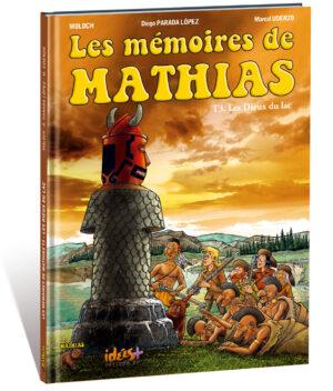 LES MÉMOIRES DE MATHIAS – TOME 3
