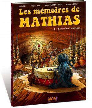 LES MÉMOIRES DE MATHIAS – TOME 1
