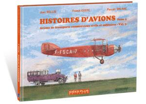 HISTOIRES D'AVIONS TOME 5