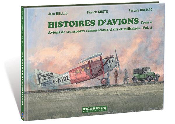 HISTOIRES D'AVIONS TOME 6