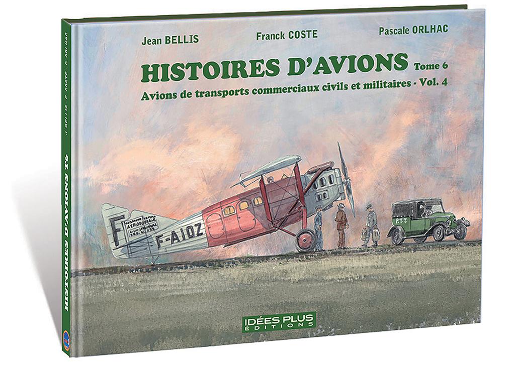 HISTOIRE D'AVIONS TOME 6