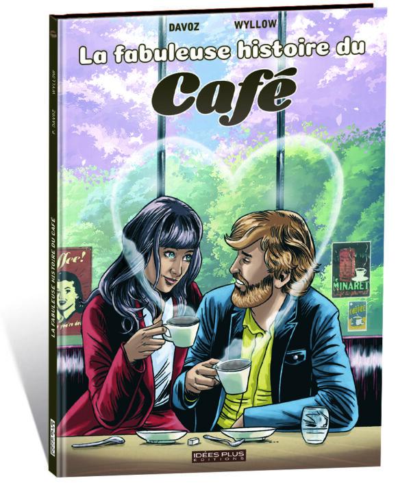 LA FABULEUSE HISTOIRE DU CAFÉ