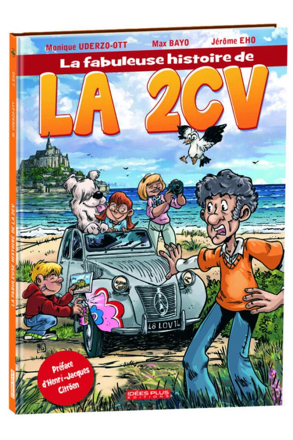 La fabuleuse histoire de la 2CV